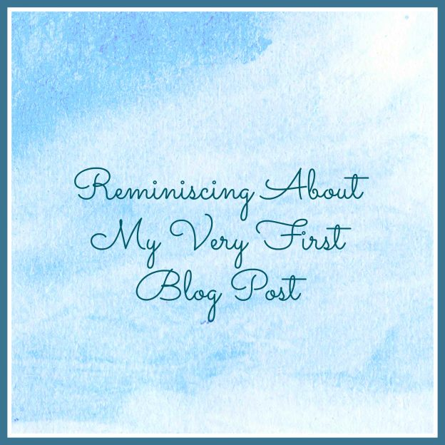 Reminiscing About My Very First Blog Post