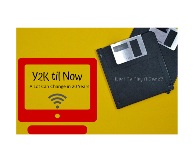 Y2K - A Lot Can Change in 20 Years